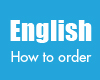 English How To order